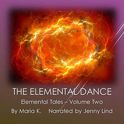 The Elemental Dance audiobook cover art