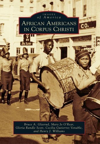 African Americans in Corpus Christi (Images of America) by Bruce A. Glasrud (2012-02-06)