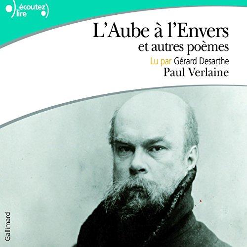 Couverture de L'Aube à l'Envers et autres poèmes