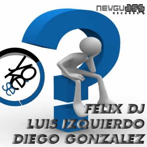 Diego Gonzalez, Luis Izquierdo, Felix Dj feat. CINTHYA NES-K
