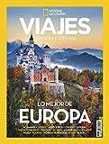 Extra National Geographic Viajes Nº 16 octubre 2019. 'Lo Mejor De Europa'