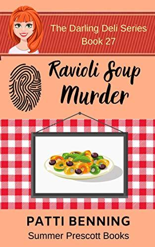 Ravioli Soup Murder (The Darling Deli Series Book 27) (English Edition)