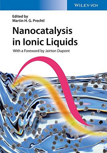Nanocatalysis in Ionic Liquids (English Edition)