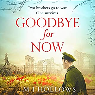 Goodbye for Now                   By:                                                                                                                                 M. J. Hollows                               Narrated by:                                                                                                                                 Peter Kenny                      Length: 11 hrs and 46 mins     5 ratings     Overall 4.6
