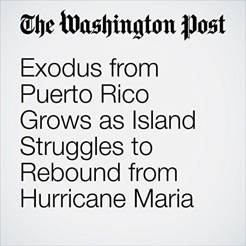 Exodus from Puerto Rico Grows as Island Struggles to Rebound from Hurricane Maria copertina