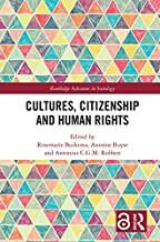Cultures, Citizenship and Human Rights (Open Access) (Routledge Advances in Sociology) (English Edition)