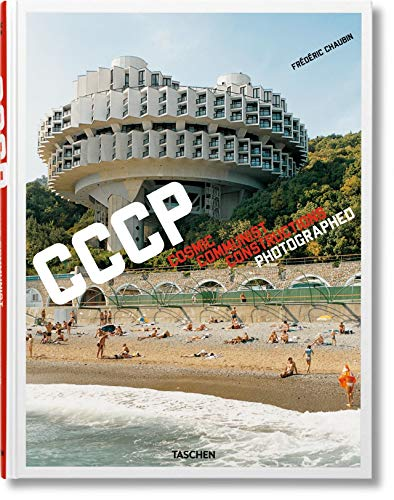 Frédéric Chaubin. Cosmic Communist Constructions Photographed (French, English and German Edition)