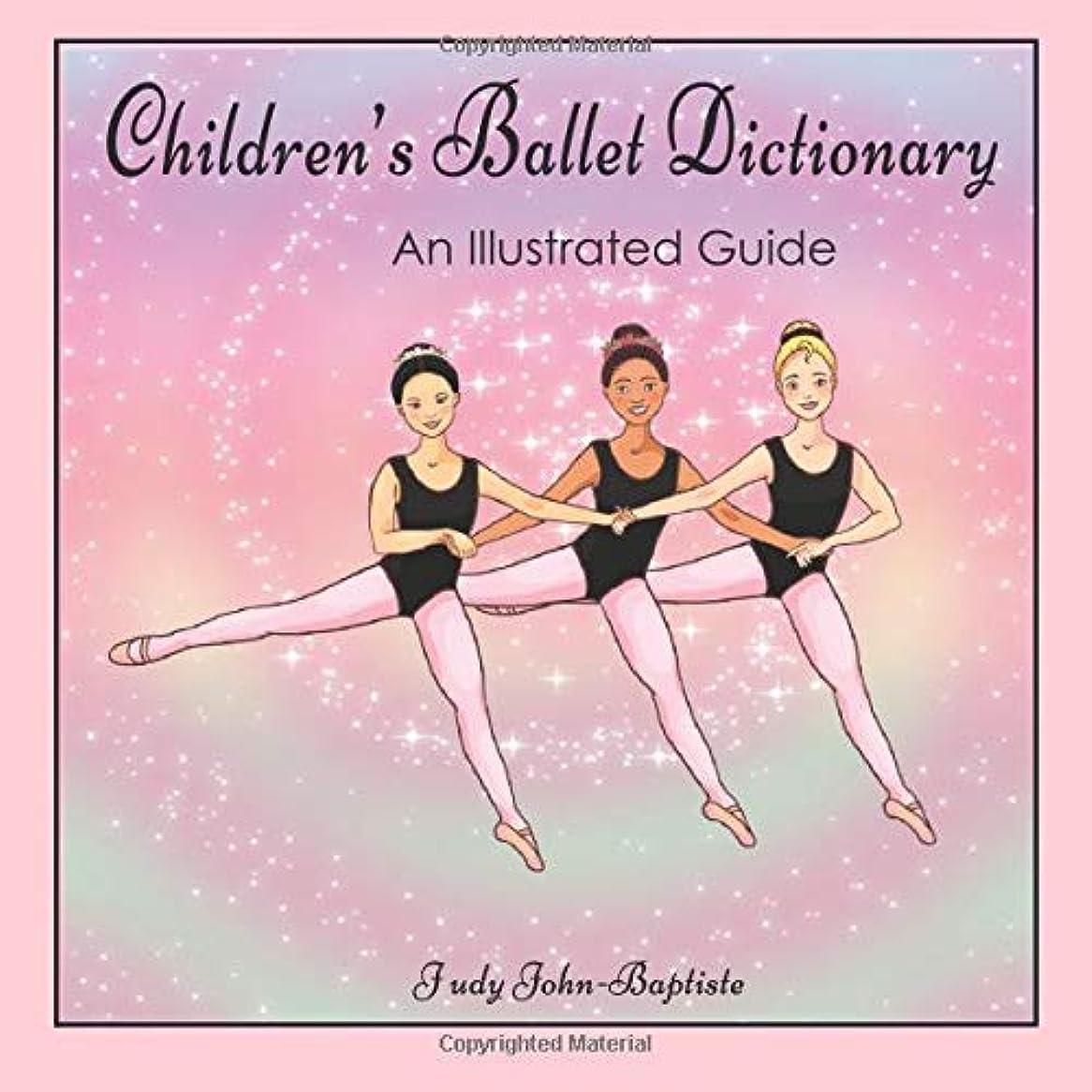 存在するブロック追加するChildren's Ballet Dictionary An Illustrated Guide: Ballet dictionary with pictures for kids, ballet terminology book for kids, ballet terms for kids book, ballet step by step (Ballet terminology book for children)