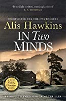 In Two Minds (The Teifi Valley Coroner Series)