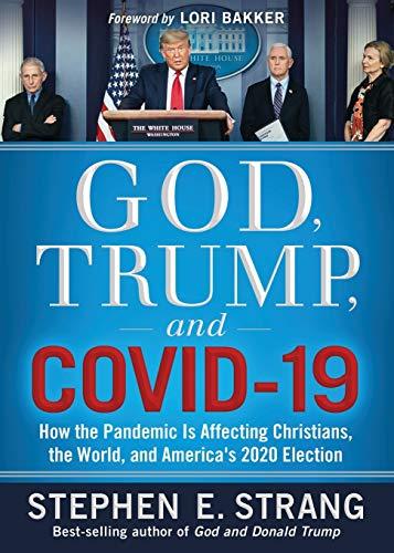 God, Trump, and COVID-19