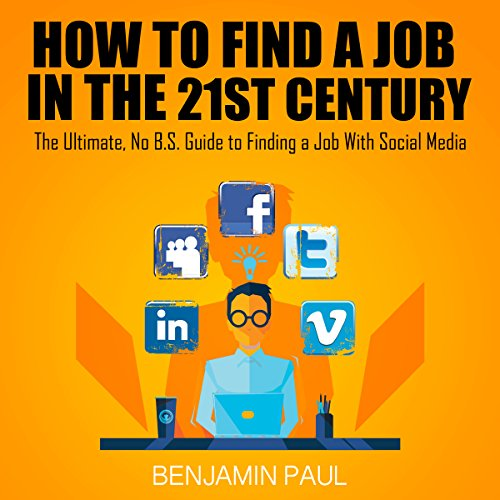How to Find a Job in the 21st Century cover art