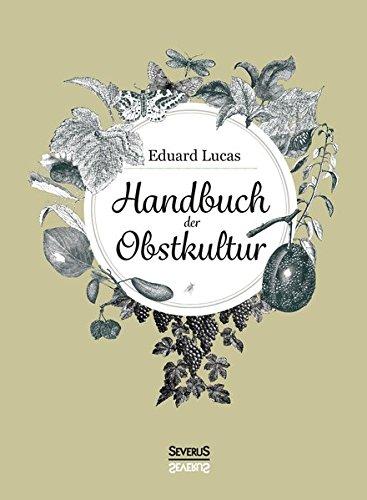 Handbuch der Obstkultur