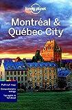 Lonely Planet Montréal & Québec City (City Guides)