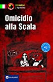 Omicidio alla Scala: Italienisch A2 (Compact Lernkrimi - Kurzkrimis) - Enrica De Feo