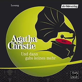 Und dann gabs keines mehr                   Autor:                                                                                                                                 Agatha Christie                               Sprecher:                                                                                                                                 Christian Hoening                      Spieldauer: 3 Std. und 36 Min.     188 Bewertungen     Gesamt 4,5