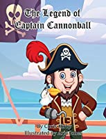 The Legend of Captain Cannonball