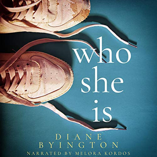 Who She Is                   By:                                                                                                                                 Diane Byington                               Narrated by:                                                                                                                                 Melora Kordos                      Length: 9 hrs and 27 mins     Not rated yet     Overall 0.0