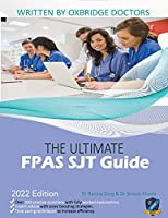 The Ultimate FPAS SJT Guide: 300 Practice Questions, Expert Advice, and Score Boosting Strategies for the NS Foundation Programme Situational Judgement Test