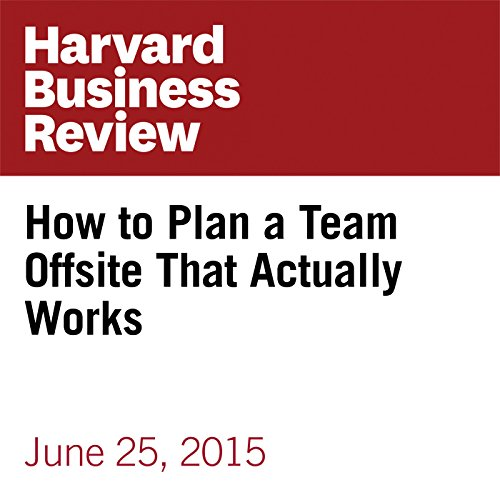 How to Plan a Team Offsite That Actually Works audiobook cover art