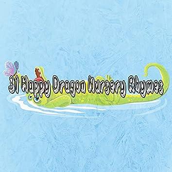 31 Happy Dragon Nursery Rhymes