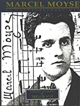 Marcel Moyse, an Extraordinary Man: A Musical Biography