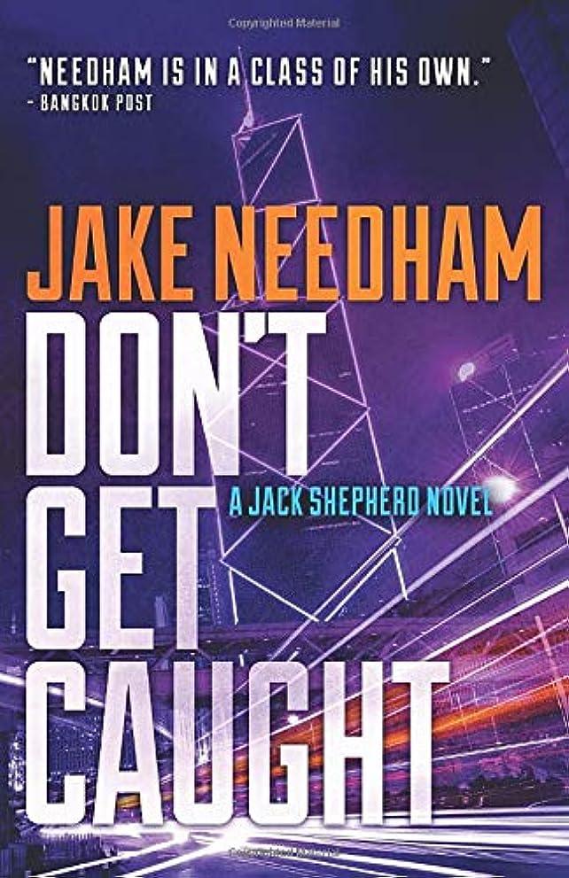 雪宿題をする流出Don't Get Caught (The Jack Shepherd novels)