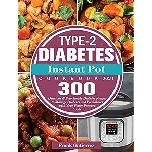 buy  Type-2 Diabetes Instant Pot Cookbook 2021: 300 ... Asian