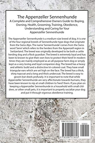 The Appenzeller Sennenhunde: A Complete and Comprehensive Owners Guide to: Buying, Owning, Health, Grooming, Training, Obedience, Understanding and Caring for Your Appenzeller Sennenhunde 2