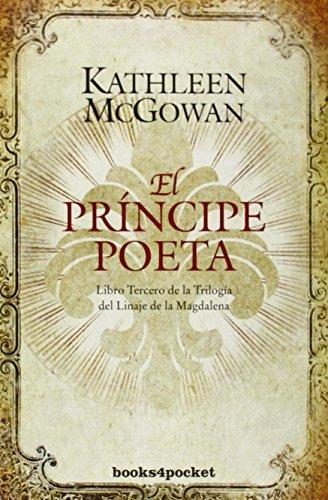 El príncipe poeta: Libro tercero del Linaje de la Magdalena (Books4pocket narrativa)