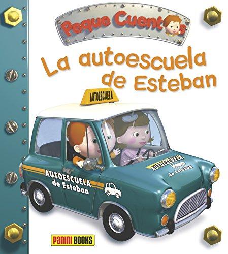 La Autoescuela De Esteban. Peque Cuentos