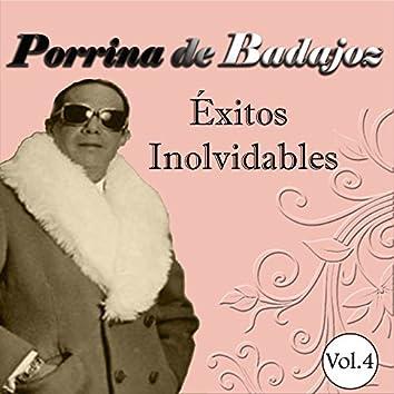Porrina de Badajoz - Éxitos Inolvidables, Vol. 4
