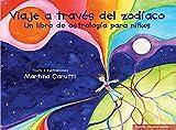 Viaje a través del Zodíaco: Un libro de Astrología para niñxs