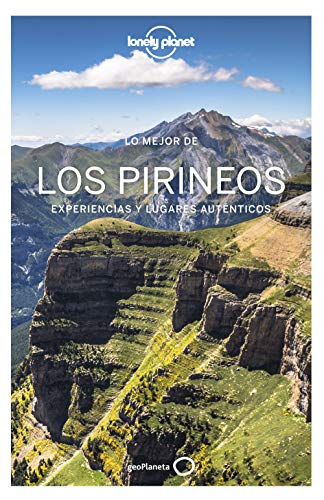 Lo mejor de los Pirineos 1 (Guías Lo mejor de País Lonely Planet)