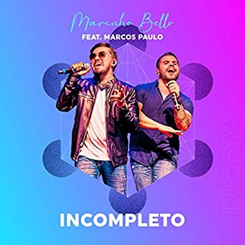 Incompleto (feat. Marcos Paulo)
