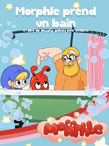 Morphle - Morphle prend un bain et plus de dessins animés pour les enfants