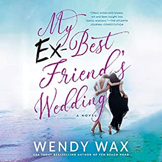 My Ex-Best Friend's Wedding audiobook cover art