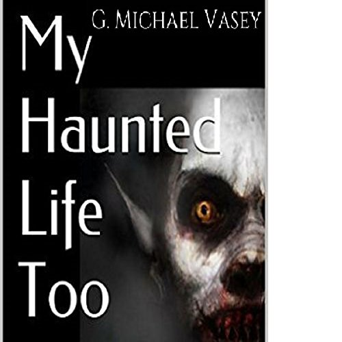 My Haunted Life Too audiobook cover art