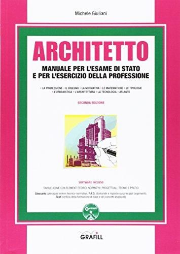 Architetto. Manuale per l'esame di Stato e per l'esercizio della professione. Con Contenuto digitale per download e accesso on line
