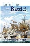 Form Line of Battle!: The Richard Bolitho Novels (The Bolitho Novels Book 9)