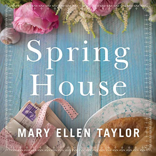 Spring House Audiobook By Mary Ellen Taylor cover art