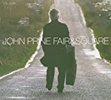Fair & Square von John Prine