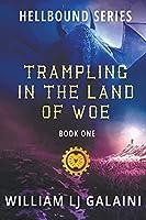 Trampling in the Land of Woe (Hellbound)