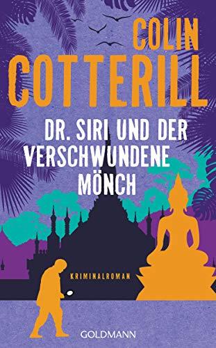 Dr. Siri und der verschwundene Mönch: Dr. Siri ermittelt 11 - Kriminalroman