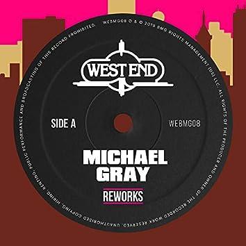 Michael Gray Reworks