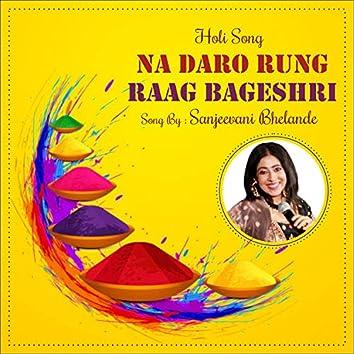 Na Daro Rung