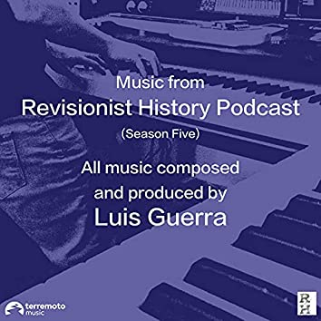 Music from Revisionist History Podcast (Season 5)