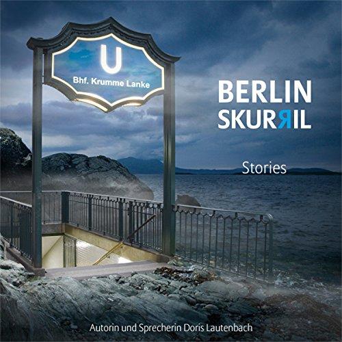 Couverture de Berlin Skurril 1: Stories