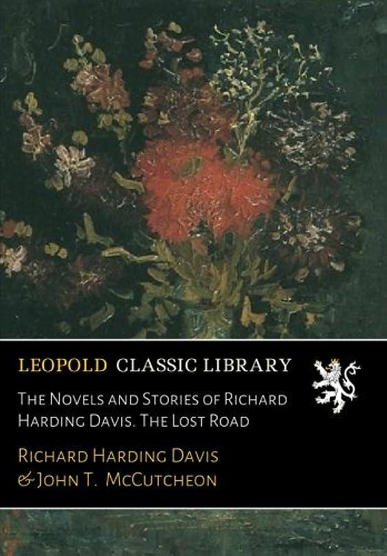 芝生スタジアム宗教的なThe Novels and Stories of Richard Harding Davis. The Lost Road