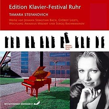 Tamara Stefanovich (Edition Ruhr Piano Festival, Vol. 11) (Live)