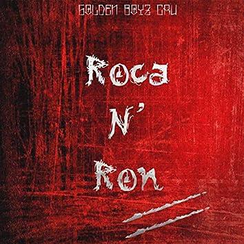 Roca N Ron